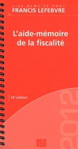 Francis Lefebvre - L'aide-mémoire de la fiscalité.