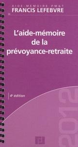 Francis Lefebvre - L'aide-mémoire de la prévoyance-retraite.