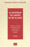Francis Lefebvre et Christine Clerin - La pratique du salaire et de la paie.