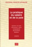 Francis Lefebvre - La pratique du salaire et de la paie.