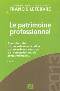 Francis Lefebvre - Le patrimoine professionnel 2013.