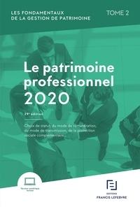 Les fondamentaux de la gestion de patrimoine- Tome 2, Le patrimoine professionnel -  Francis Lefebvre   Showmesound.org