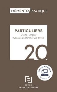 Francis Lefebvre - Mémento Particuliers - Droit, argent, centres d'intérêt et vie privée.