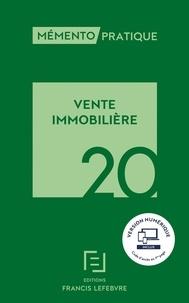 Francis Lefebvre - Mémento vente immobilière.