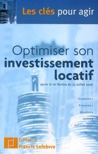Francis Lefebvre - Optimiser son investissement locatif.