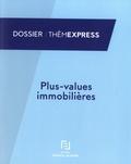 Francis Lefebvre - Plus-values immobilières.