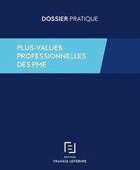 Plus-values professionnelles des PME : régimes d'exonération -  Francis Lefebvre pdf epub