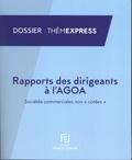 """Francis Lefebvre - Rapport des dirigeants à l'AGOA - Sociétés commerciales non """"cotées""""."""