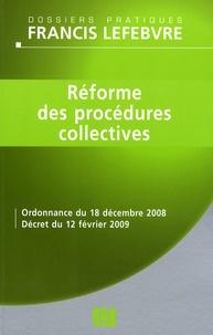 Francis Lefebvre et Anne Charvériat - Réforme des procédures collectives.
