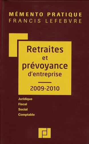 Francis Lefebvre - Retraites et prévoyance d'entreprise.
