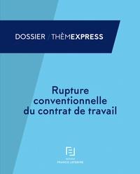 Rupture Conventionnelle Du Contrat De Travail A Francis
