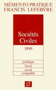 Sociétés civiles 1999 -  Francis Lefebvre pdf epub