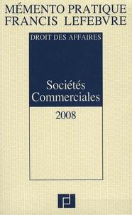 Francis Lefebvre et Anne Charvériat - Sociétés commerciales. 1 Cédérom