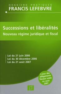 Successions et libéralités - Nouveau régime juridique et fiscal.pdf