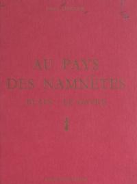 Francis Legouais et  de Rohan - Au pays des Namnètes, Blain-Le Gavre.