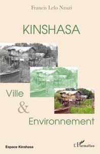 Francis Lelo-Nzuzi - Kinshasa - Ville et Environnement.