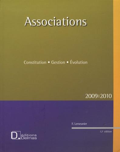 Francis Lemeunier - Associations - Constitution, Gestion, Evolution.