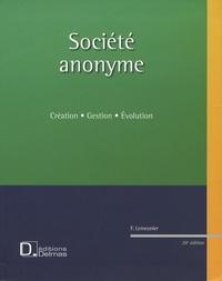 Francis Lemeunier - Société anonyme - Création, gestion, évolution. 1 Cédérom