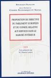 Francis Lemor et  Collectif - Proposition de directive du Parlement européen et du Conseil relative aux services dans le marché intérieur.