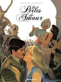 Francis Leroi et Georges Lévis - Les perles de l'amour - nouvelle édition.