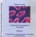 Francis Leroy - Dictionnaire Encyclopédique de Biologie - CD-Rom.
