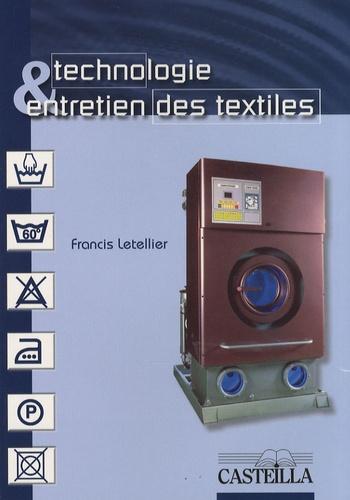 """Francis Letellier - Technologie & entretien des textiles CAP """"Entretien des articles textiles en entreprises artisanales""""."""