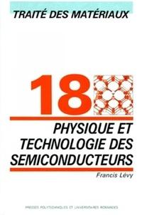 Lemememonde.fr Traité des matériaux - Tome 18, Physique et technologie des semiconducteurs Image