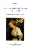 Francis Ley - Madame de Krudener 1764-1824 - Romantisme et Sainte-Alliance.