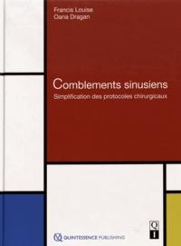 Francis Louise et Oana Dragan - Comblements sinusiens - Simplification des protocoles chirurgicaux.