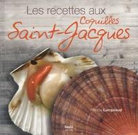 Francis Lucquiaud - La cuisine des coquilles Saint-Jacques.