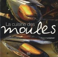 Francis Lucquiaud - La Cuisine des moules.