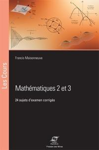Mathématiques 2 et 3 - 24 sujets dexamens corrigés.pdf
