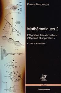 Mathématiques - Tome 2, Intégration, transformations intégrales et applications - Cours et exercices.pdf