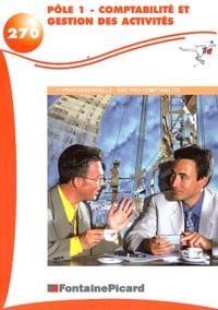 Pôle 1 comptabilité et gestion des activités 1ère professionnelle BAC PRO comptabilité - Francis Mallet |