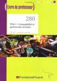 Francis Mallet - Pôle 1 Comptabilité et gestion des activités BAC PRO Tle Comptabilité - Livre du professeur.