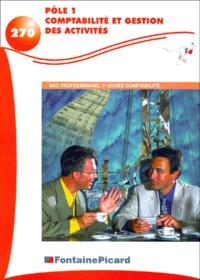 Pôle 1 Comptabilité et gestion des activités Bac professionnel 1ère année Comptabilité.pdf