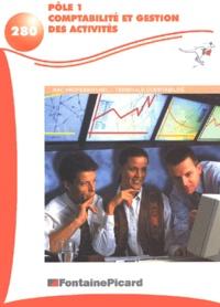 Pôle 1 comptabilité et gestion des activités Terminale Bac pro comptabilité - Francis Mallet |