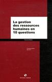 Francis Mallol - La gestion des ressources humaines en dix questions.