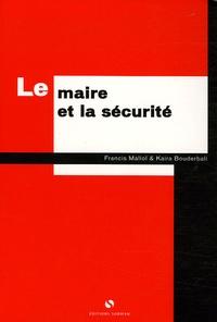 Francis Mallol - Le maire et la sécurité.