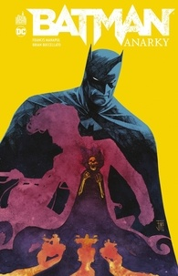 Francis Manapul et Brian Buccellato - Batman  : Anarky.