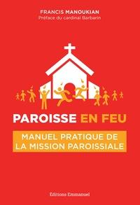 Deedr.fr Paroisse en feu - Manuel pratique de la mission paroissiale Image