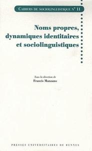 Francis Manzano - Noms propres, dynamiques identitaires et sociolinguistiques.