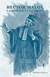 Francis Marcoin - Hector Malot, la morale et le droit.