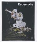 Francis Marmande et Yannick Mercoyrol - Rebeyrolle.