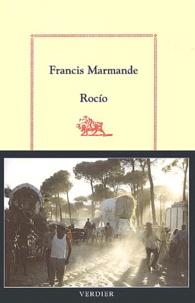 Francis Marmande - Rocio.