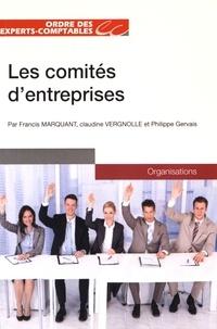 Francis Marquant et Claudine Vergnolle - Les comités d'entreprise.