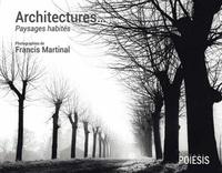 Francis Martinal - Architectures... - Nature et lumière.