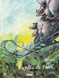 Francis Masse - Contes de Noël.