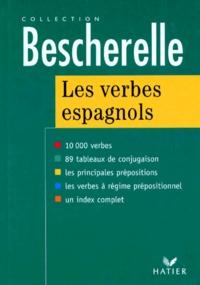 Francis Mateo et Antonio-José Rojo Sastre - Les verbes espagnols - Formes et emplois.