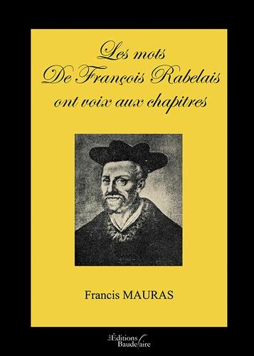 Les mots de François Rabelais ont voix aux chapitres